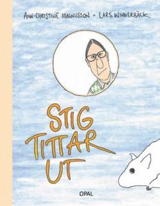 En tragikomisk allåldersbok med text av Ann-Christine Magnusson och bilder av Lars Winnerbäck